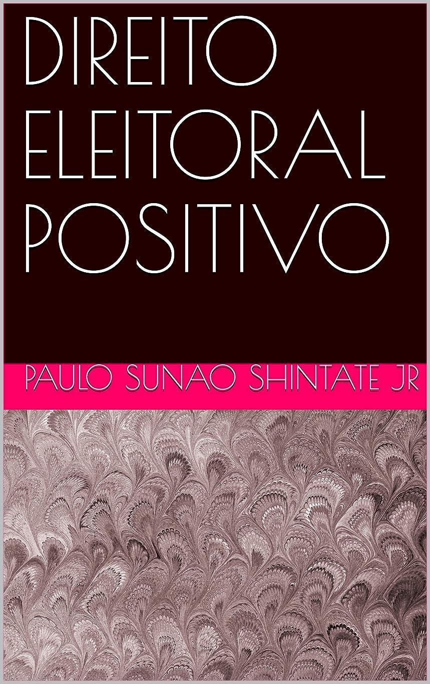 預言者充実宇宙船DIREITO  ELEITORAL POSITIVO (Portuguese Edition)
