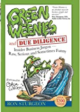 Green Weenies and Due Diligence