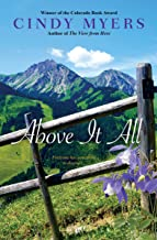 Above It All (Eureka, Colorado Book 4)