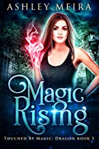 Magic Rising (Touched By Magic: Dragon Book 5)