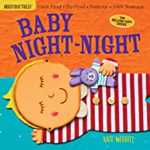 Indestructibles: Baby Night-Night: Chew Proof · Rip Proof · Nontoxic · 100% Washable (Book for Babies, Newborn Books, Safe...
