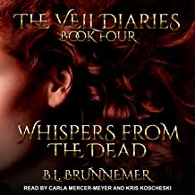 Whispers from the Dead: Veil Diaries Series, Book 4