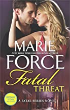 Fatal Threat: A Novel of Romantic Suspense (The Fatal Series)