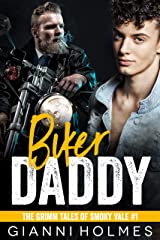 Biker Daddy: A Motorcycle Club Romance (The Grimm Tales of Smoky Vale Book 1) Kindle Edition