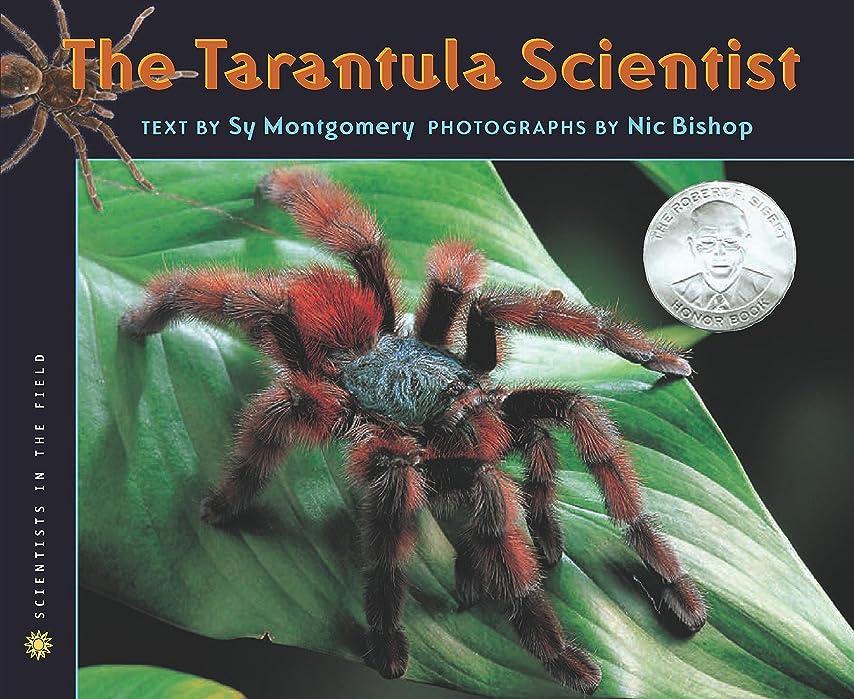 目的オーナメント博物館The Tarantula Scientist (Scientists in the Field Series) (English Edition)