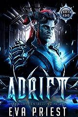 Adrift: A Scifi Alien Romance (Earth 4040 Book 2) Kindle Edition