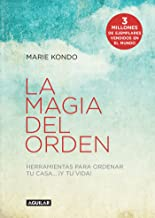 La magia del orden (La magia del orden 1): Herramientas para ordenar tu casa y tu vida (Spanish Edition)