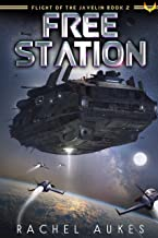 Best Free Station (Flight of the Javelin Book 2) Review