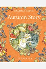 Autumn Story (Brambly Hedge) Kindle Edition