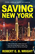 Saving New York: A thriller loaded with mystery and suspense. (Saving Series)