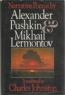 Narrative Poems by Alexander Pushkin & Mikhail Lermontov