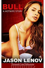 Bull: A Hotwife Story (English Edition) Format Kindle