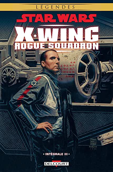 Star Wars - X-Wing Rogue Squadron - Intégrale T03