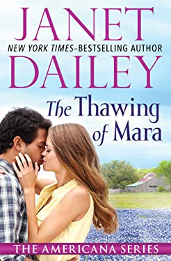 The Thawing of Mara (The Americana Series Book 38)