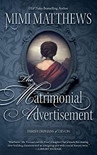 The Matrimonial Advertisement (Parish Orphans of Devon Book 1)