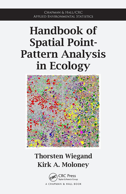 許容一致憂鬱Handbook of Spatial Point-Pattern Analysis in Ecology (Chapman & Hall/CRC Applied Environmental Statistics 9) (English Edition)