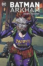 Batman Arkham: Joker's Daughter (Batman (1940-2011))