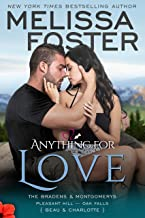 Anything For Love (The Bradens and Montgomerys: Pleasant Hill - Oak Falls Book 2)