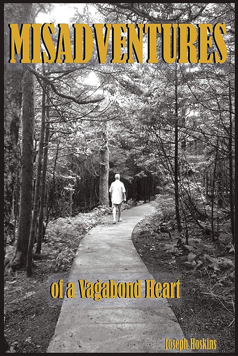 支払う甘味ファイアルMisadventures of a Vagabond Heart: Kindle Edition (English Edition)