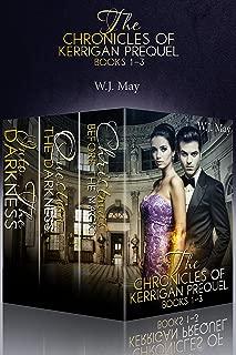 The Chronicles of Kerrigan Prequel Series Books #1-3: Paranormal Fantasy Romance