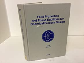Fluid Properties and Phase Equilibria for Chemical Process Design: International Conference Proceedings