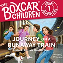 Journey on a Runaway Train: The Boxcar Children Great Adventure, Book 1