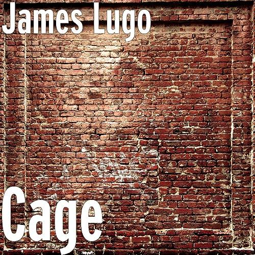 Amazon.com: Cage: James Lugo: MP3 Downloads