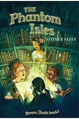 The Phantom Isles Kindle Edition