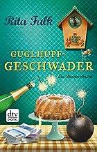 Coverbild von Guglhupfgeschwader, von Rita Falk