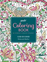 Posh Adult Coloring Book: God Is Good (Volume 13) (Posh Coloring Books)