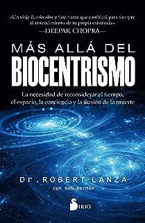 Más allá del biocentrismo (Spanish Edition)