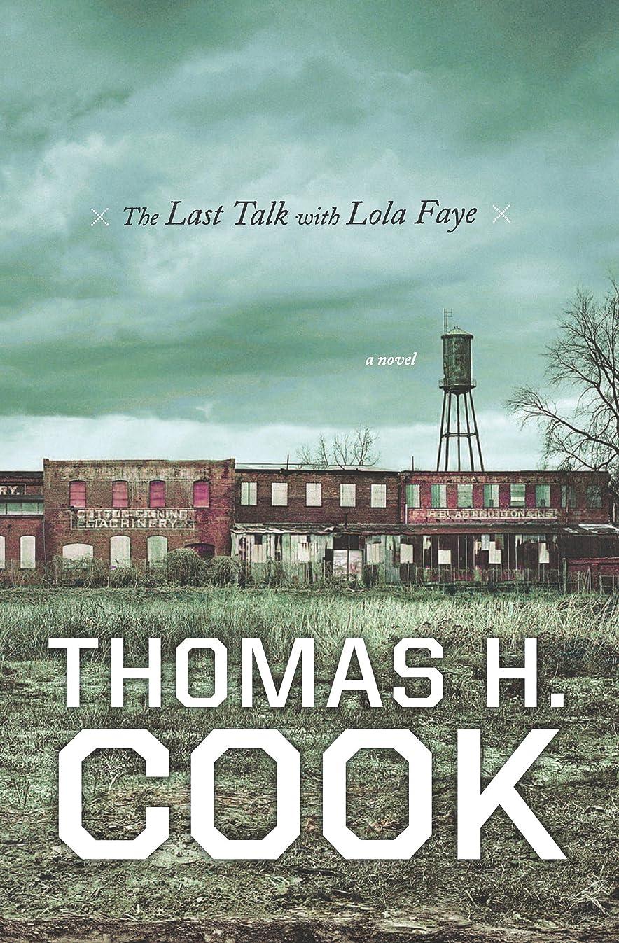 私たち共和国ポンドThe Last Talk with Lola Faye: A Novel (Otto Penzler Books) (English Edition)