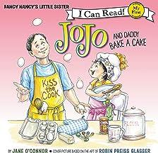 Fancy Nancy: JoJo and Daddy Bake a Cake: My First I Can Read
