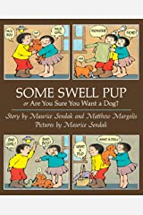 Some Swell Pup Or Are You Sure You Want A Dog? Paperback