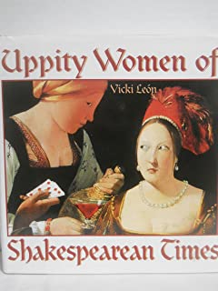 Uppity Women of Shakespearean Times