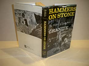 Hammers On Stone- The History Of Cape Ann Granite