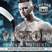 Victor: Chicago Blaze Series, Book 3