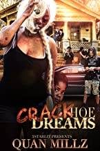 Crack Hoe Dreams