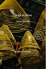 Dead or Alive: Short Stories (English Edition) Format Kindle