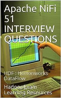 Apache NiFi 51 INTERVIEW QUESTIONS : HDF : Hortonworks DataFlow