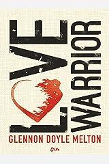 Love Warrior - A Memoir (Italian Edition) Kindle Edition