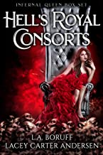 Hell's Royal Consorts: The Infernal Queen Boxed Set