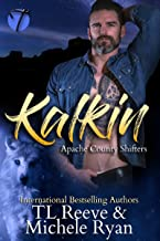 Kalkin (Apache County Shifters Book 1)