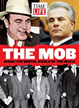 TIME-LIFE The Mob: Inside the Brutal World of the Mafia