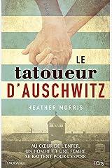 Le tatoueur d'Auschwitz Format Kindle