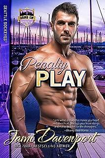 Penalty Play: Game On in Seattle (Seattle Sockeyes Book 6)