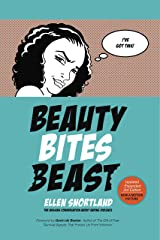 Beauty Bites Beast: The Missing Conversation About Ending Violence Kindle Edition