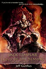 Jack Templar and the Lord of the Demons (The Jack Templar Chronicles Book 5) Kindle Edition