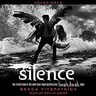 Silence: Hush, Hush Trilogy, Book 3