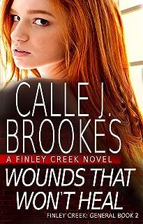 Wounds That Won't Heal (Finley Creek Book 5)